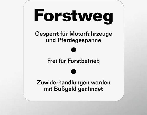 Hinweisschild: Forstweg