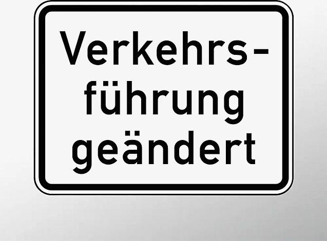 Verkehrszeichen: Verkehrsführung geändert